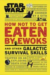 Star Wars How Not Get Eaten by Ewoks Other Skills HC