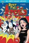 All New Classic Archie Your Pal Archie #2 (Cover A - Dan Parent)