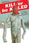 Kill or Be Killed TPB Vol 04