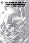 Batman Hush Unwrapped HC New Ed
