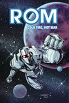 Rom Cold Fire Hot War TPB