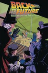 Back to the Future Tales From the Time Train TPB