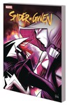 Spider-Gwen TPB Vol 06 Life and Times Gwen Stacy