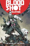 Bloodshot Salvation TPB Vol 02 the Book of the Dead