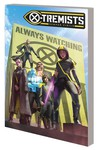 Age of X-man X-tremists TPB