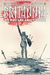 Britannia We Who Are About To Die #2 (of 4) (Cover A - Mack)