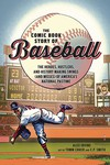 Comic Book Story of Baseball GN