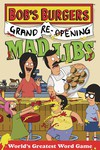 3. Bobs Burgers Grand Reopening Mad Libs