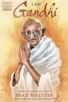 I Am Gandhi Graphic Biography SC