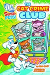 DC Super Pets Young Readers TPB Cat Crime Club