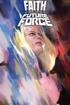 Faith And The Future Force #1 (Cover A - Djurdjevic)