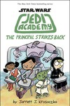 Star Wars Jedi Academy Yr HC Vol 06 Principal Strikes Back