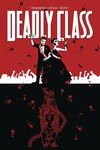 Deadly Class TPB Vol 08 Never Go Back