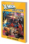 X-Men Milestones TPB Mutant Massacre