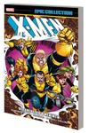 X-Men Epic Collection TPB Dissolution and Rebirth