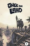 Once Our Land TPB Vol 01 Remastered Ed