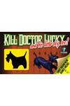 Kill Dr Lucky & His Little Dog Too