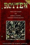 Rotten Lost Diary John Flynn Us Agent SC Novel
