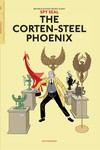 Spy Seal TPB Vol 01 Corten-Steel Phoenix