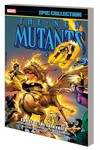 New Mutants Epic Collection TPB Curse of Valkyries