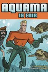 Aquaman Is Fair Yr Picture Book
