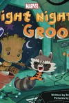 Night Night Groot Board Book