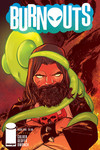 Burnouts #5 (Cover C - Greenwood)