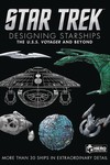 Star Trek Designing Starships HC Vol 02 Voyager  and Beyond