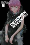 Deadman Wonderland GN Vol. 06
