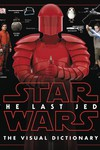 Star Wars Last Jedi Visual Dictionary HC