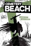 Cemetery Beach #4 (of 7) (Cover A - Howard)
