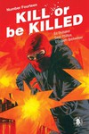 Kill or Be Killed #14