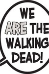 Walking Dead Balloon We Are the Walking Dead Pin