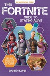 Fortnite Guide to Staying Alive Tips and Tricks SC