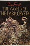 World of the Dark Crystal HC