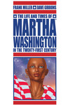 Life and Times of Martha Washington in the Twenty-First Century TPB
