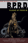 B.P.R.D. HC Plague of Frogs Vol. 01