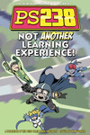 Ps238 TPB Vol. 04 Not Another Learning Experience