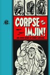 EC Kurtzman Corpse of the Imjin and Other Stories HC