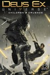 Deus Ex TPB Vol. 01 Childrens Crusade