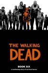 Walking Dead HC Vol. 06