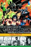 DC Comics Guide To Creating Comics SC