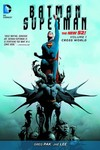 Batman Superman TPB Vol. 01 Cross World