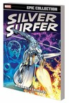 Silver Surfer Epic Collection TPB When Calls Galactus