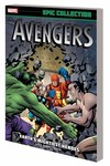 Avengers Epic Collection TPB Earths Mightiest Heroes
