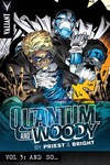 Priest & Brights Quantum & Woody TPB Vol. 03 And So