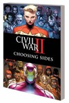 Civil War II Choosing Sides TPB