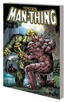 Man Thing by Steve Gerber Complete Coll TPB Vol. 02