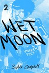 Wet Moon GN Vol. 02 Unseen Feet (New Edition)