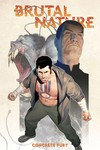 Brutal Nature TPB Vol. 02 Concrete Fury